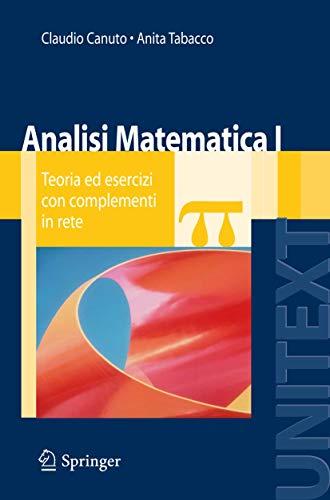 9788847008717: Analisi matematica 1. Teoria ed esercizi con complementi in rete