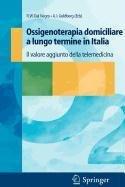 9788847009554: Ossigenoterapia Domiciliare a Lungo Termine in Italia (Italian Edition)