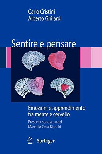 9788847010680: Sentire e pensare: Emozioni e apprendimento fra mente e cervello (Italian Edition)