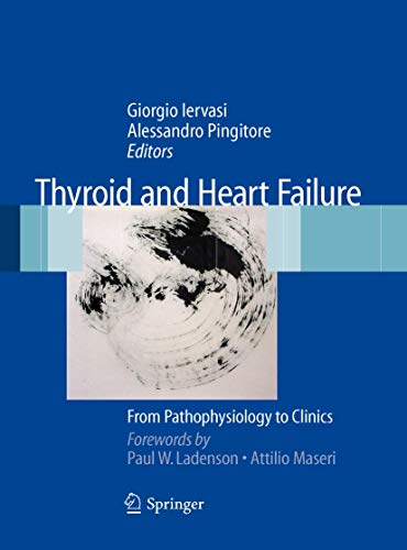 9788847011427: Thyroid and Heart Failure: From Pathophysiology to Clinics