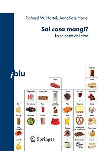 9788847011748: Sai cosa mangi?: La scienza del cibo (I blu) (Italian Edition)