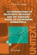 9788847012004: An Introduction to Relativistic Processes and the Standard Model of Electroweak Interactions
