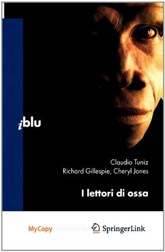 9788847013384: I Lettori Di Ossa