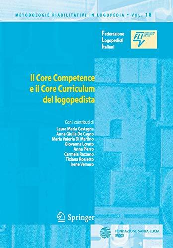9788847014145: Il core competence e il core curriculum del logopedista