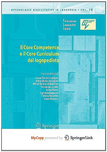 9788847014169: Il Core Competence E Il Core Curriculum del Logopedista (Italian Edition)