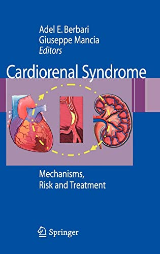 Cardiorenal Syndrome: Mechanisms, Risk and Treatment (Hardcover)