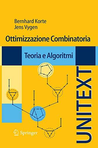 9788847015227: Ottimizzazione Combinatoria: Teoria e Algoritmi (UNITEXT) (Italian Edition)