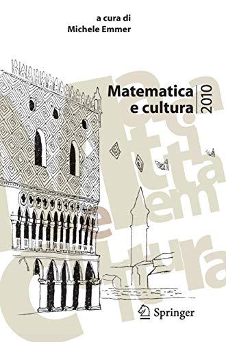 9788847015937: Matematica e Cultura 2010 (Italian Edition)