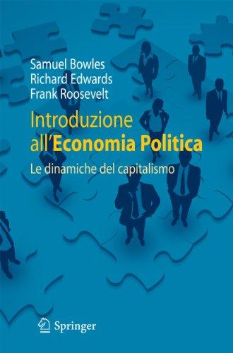9788847016699: Introduzione all'economia politica: Le dinamiche del capitalismo (Italian Edition)