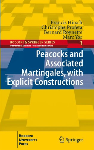 9788847019072: Peacocks and Associated Martingales, with Explicit Constructions (Bocconi & Springer Series)