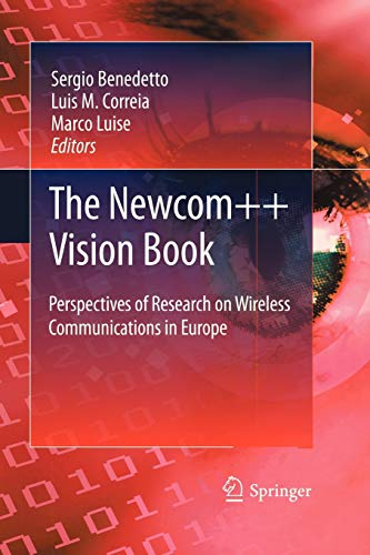 Newcom Vision Book: Perspectives of Research on Wireless Communications in Europe