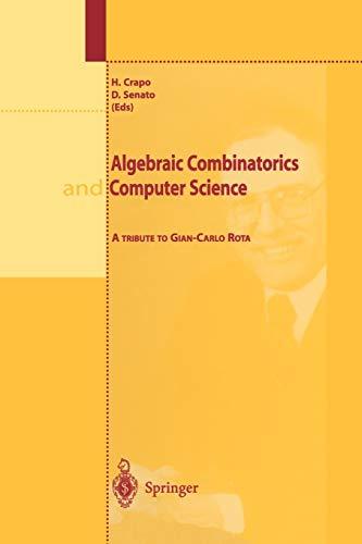 9788847021594: Algebraic Combinatorics and Computer Science: A Tribute to Gian-Carlo Rota