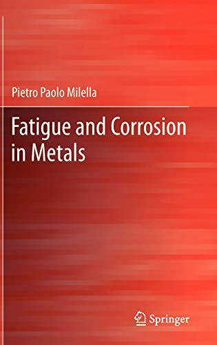 9788847023352: Fatigue and Corrosion in Metals