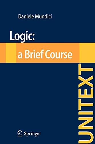 9788847023604: Logic: a Brief Course (UNITEXT)