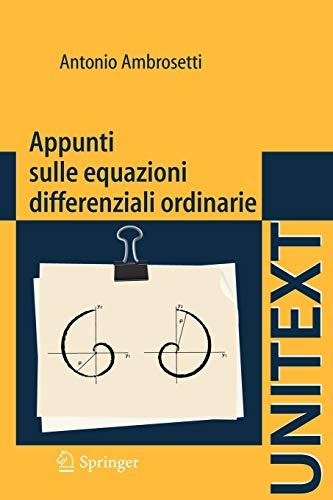 9788847023932: Appunti sulle equazioni differenziali ordinarie (UNITEXT) (Italian Edition)