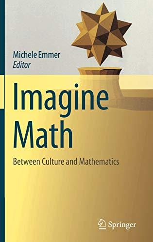 9788847024267: Imagine Math: Between Culture and Mathematics