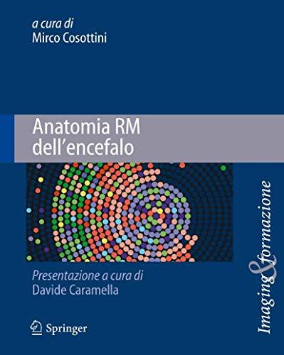 9788847024533: Anatomia RM dell'encefalo