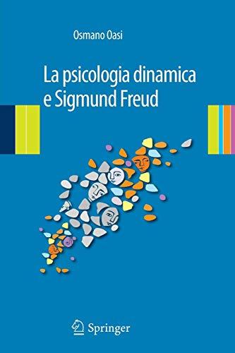 9788847025240: La psicologia dinamica e Sigmund Freud