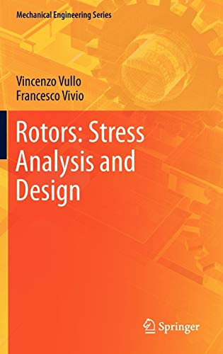 9788847025615: Rotors: Stress Analysis and Design (Mechanical Engineering Series)