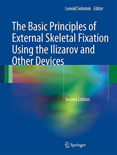 9788847026186: The Basic Principles of External Skeletal Fixation Using the Ilizarov and Other Devices