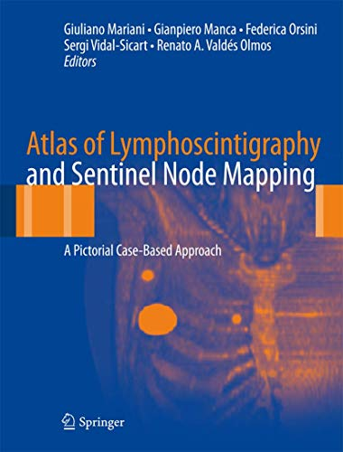 9788847027657: Atlas of Lymphoscintigraphy and Sentinel Node Mapping: A Pictorial Case-Based Approach