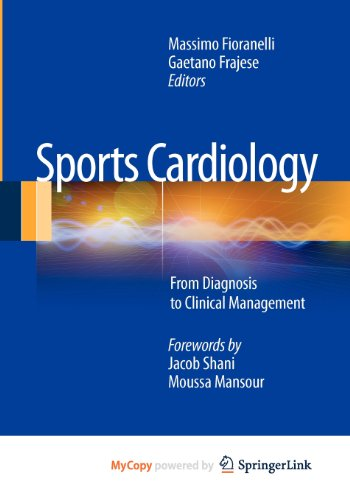 9788847027763: Sports Cardiology: From Diagnosis to Clinical Management