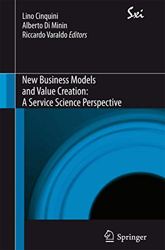 New business models and value creation. A service science perspective (Sxi. Springer per l'...