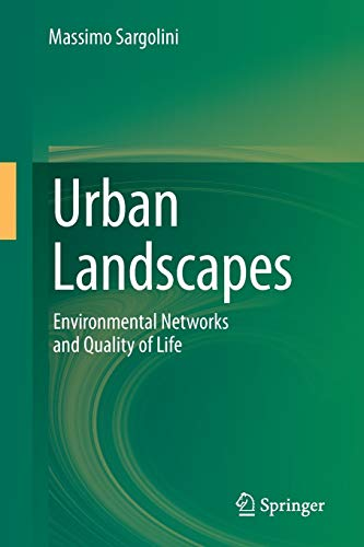 9788847028791: Urban Landscapes: Environmental Networks and the Quality of Life