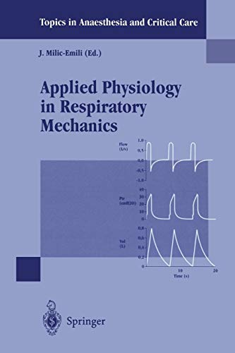 9788847029309: Applied Physiology in Respiratory Mechanics (Topics in Anaesthesia and Critical Care)