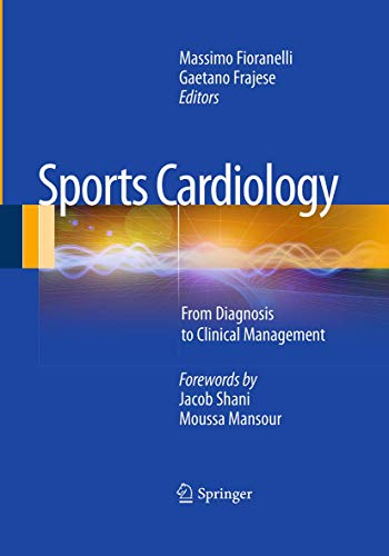 9788847039100: Sports Cardiology: From Diagnosis to Clinical Management