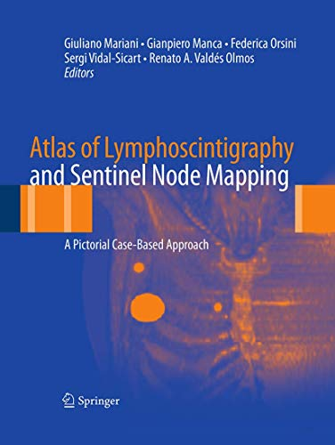 9788847039285: Atlas of Lymphoscintigraphy and Sentinel Node Mapping: A Pictorial Case-Based Approach
