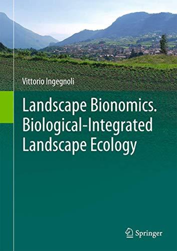 9788847052253: Landscape Bionomics Biological-Integrated Landscape Ecology