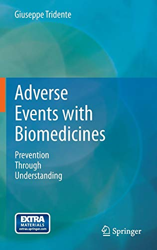 9788847053120: Adverse events with biomedicines. Prevention through understanding