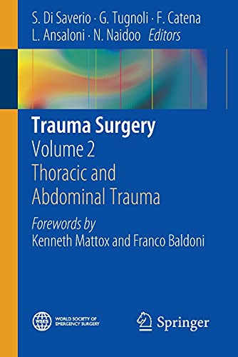 9788847054585: Trauma Surgery: Volume 2: Thoracic and Abdominal Trauma