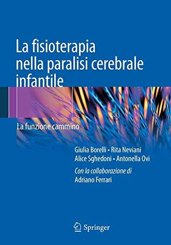 La fisioterapia nella paralisi cerebrale infantile: Giulia Borelli, Rita