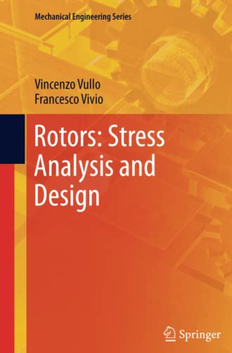 9788847055780: Rotors: Stress Analysis and Design (Mechanical Engineering Series)