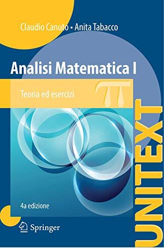 9788847057227: Analisi matematica 1. Teoria ed esercizi: Teoria ed esercizi con complementi in rete