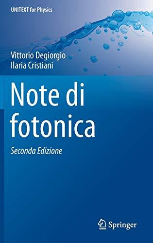 9788847057869: Note di fotonica (UNITEXT for Physics)