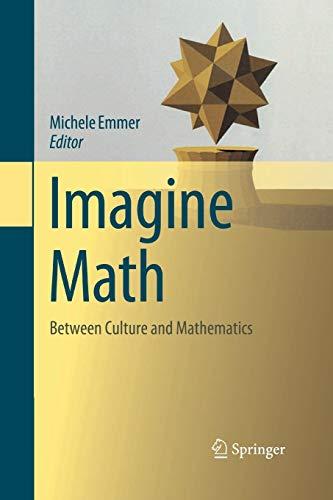 9788847058279: Imagine Math: Between Culture and Mathematics