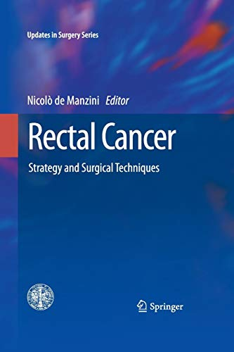 9788847058378: Rectal Cancer: Strategy and Surgical Techniques (Updates in Surgery)