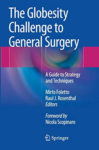 The Globesity Challenge to General Surgery: A Guide to Strategy and Techniques: Springer
