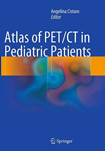 9788847058729: Atlas of PET/CT in Pediatric Patients
