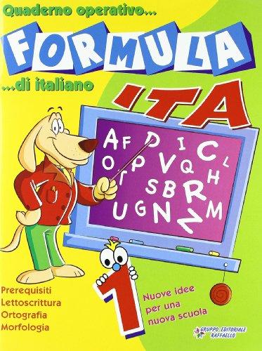 9788847208421: Formula ita. Quaderno operativo di italiano. Per la Scuola elementare: 1