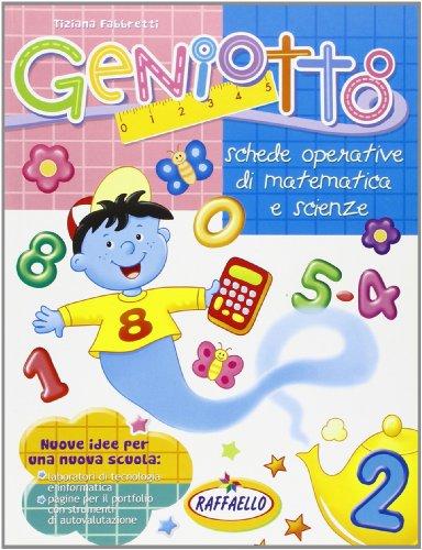 9788847209268: Geniotto. Matematica, scienze. Per la 2ª classe elementare