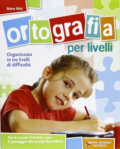9788847211391: Ortografia per livelli. Per la Scuola elementare