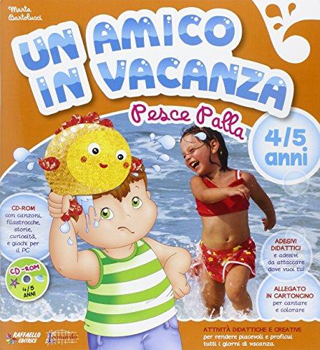 9788847215887: Amico in vacanza 4/5 anni