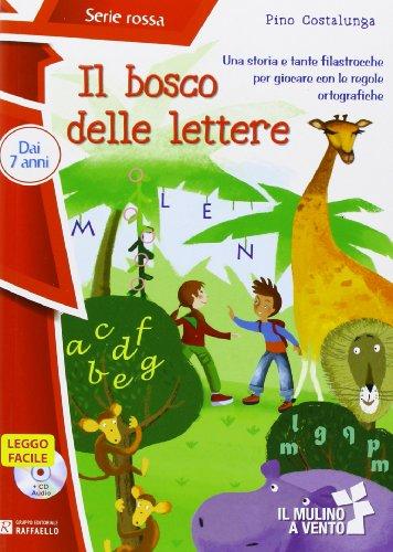9788847219465: Il bosco delle lettere. Con CD Audio. Con Contenuto digitale per accesso on line