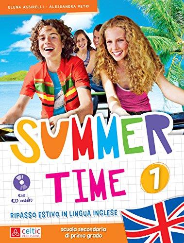9788847222854: Summertime. Con CD Audio. Per la Scuola media: 1