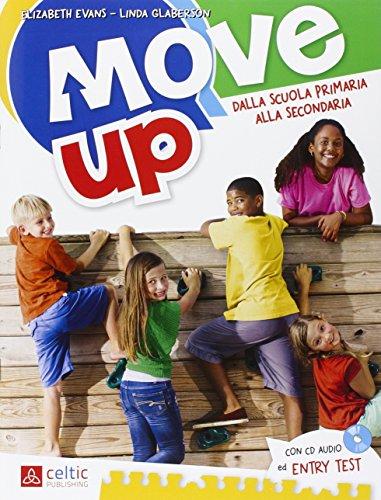 9788847224629: Move up. Per la Scuola elementare. Con CD Audio: UNICO
