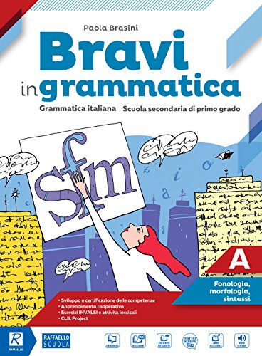 9788847227088: Bravi in grammatica. Per la Scuola media. Con e-book. Con 2 espansioni online